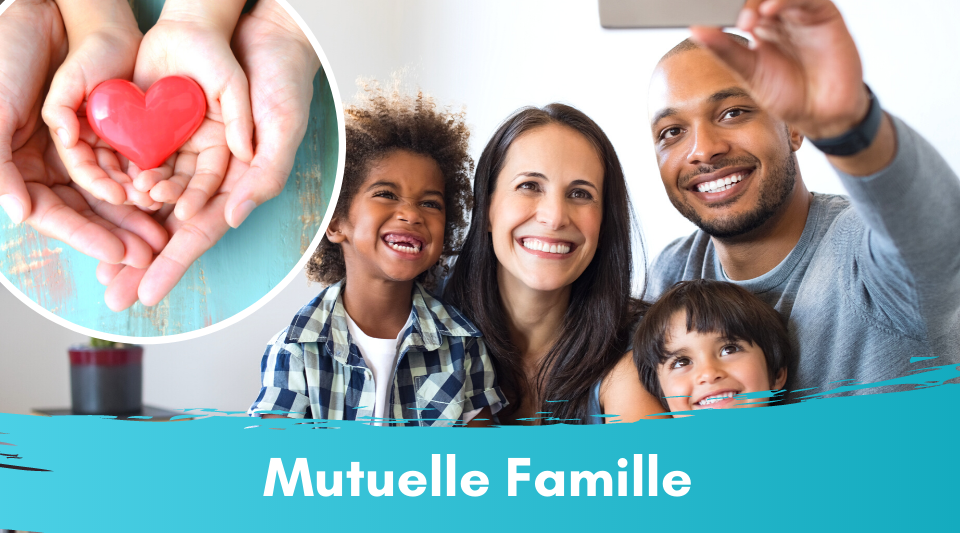 mutuelle pour toute la famille dont enfants