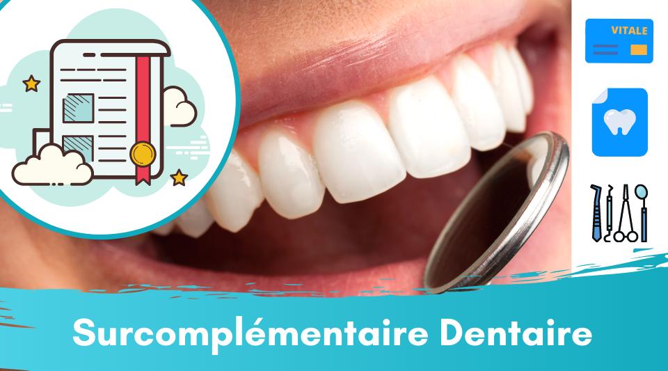 la surcomplémentaire en soins dentaires permet de meilleurs remboursements
