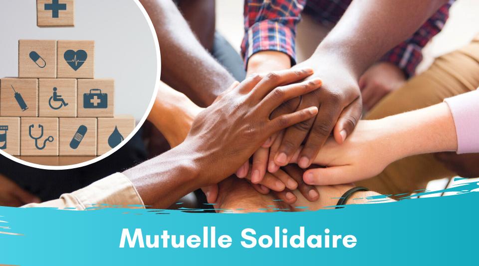 la solidarité au travers une mutuelle
