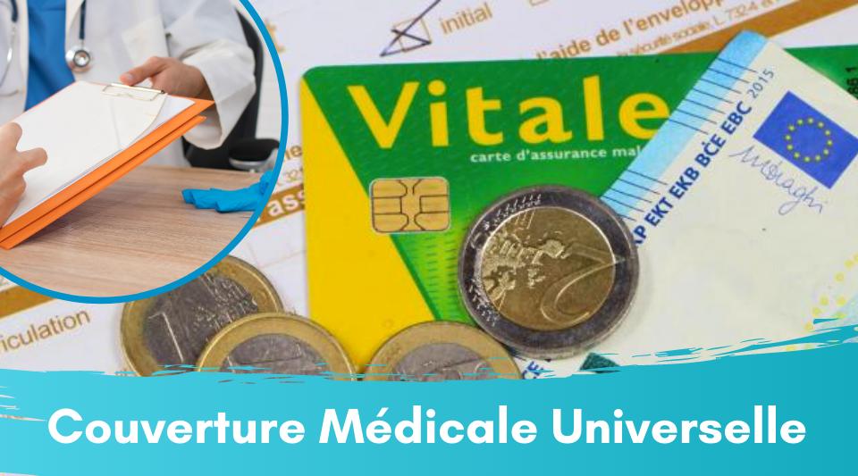 la couverture médicale universelle ou CMU