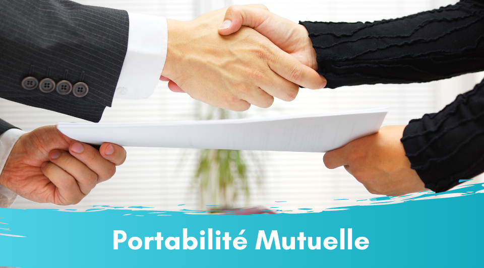 portabilité de la mutuelle à la sortie de l'entreprise