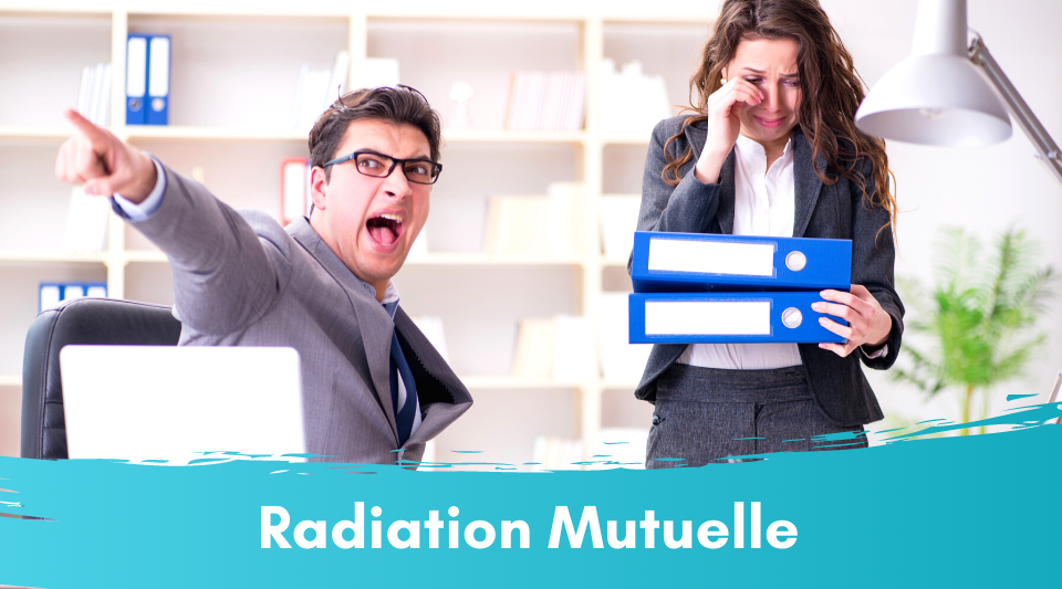 Adhérant subissant une radiation de mutuelle