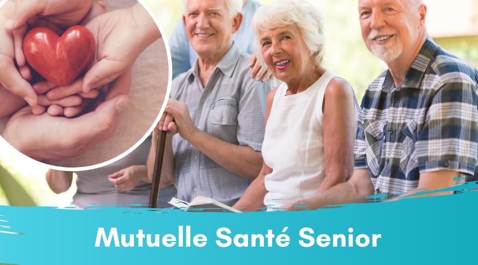 des seniors souscrivant une mutuelle santé senior
