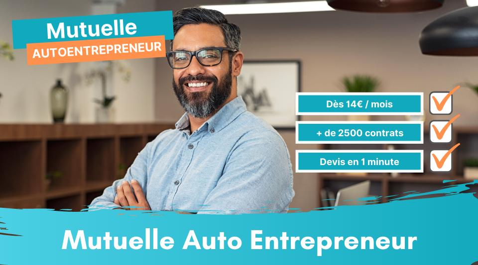 Mutuelle et complémentaire pour auto entrepreneur et micro entreprise
