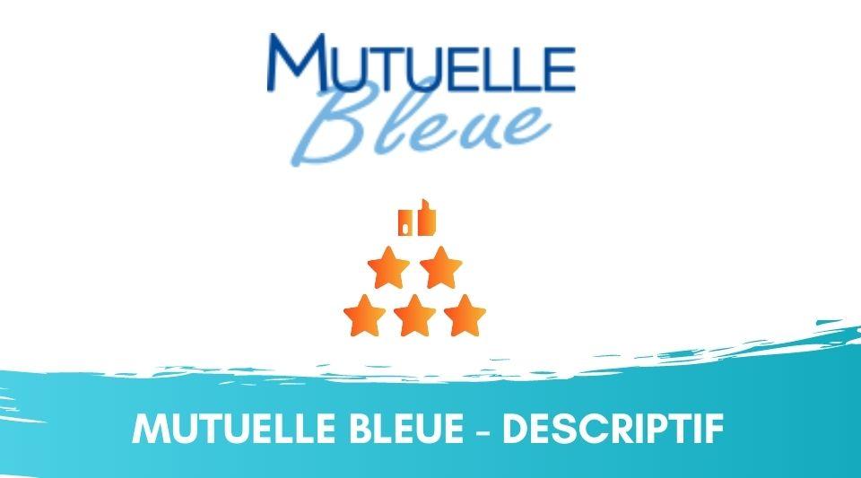 avis comparatif et descriptif des mutuelles santé mutuelle bleue